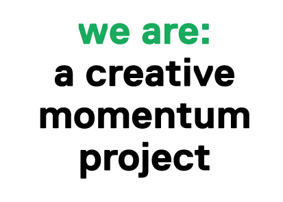 A creative momentum project